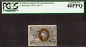 25 Cents FR # 1288 Second Issue Fractional Currency 18-63 & 2 EF PCGS 40 PPQ