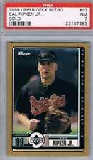 1999 Retro Gold #13 Cal Ripken Jr. Orioles  PSA 7 NM