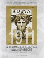 Roma 1911 nella rassegna illustrata della esposizione. Ediz. illustrata