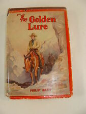The Golden Lure by Philip Hart Western 1934 Dust Jacket