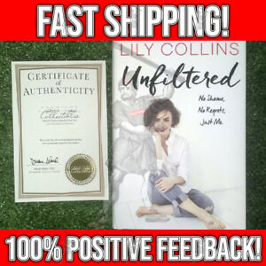 SIGNED Unfiltered by LILY COLLINS Hard Cover Autographed Edition NEW