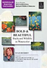 Bold & Beautiful, Backyard Wildlife in Watercolor by Susan Bourdet - Art DVD