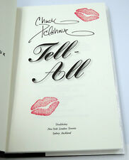 Tell-All Hardback Book by Chuck Palahniuk - Signed 1st Edition with Kiss Stamps!