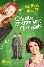 Meine teuflisch gute Freundin von Hortense Ullrich (2018, Taschenbuch)