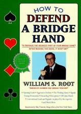 How to Defend a Bridge Hand by William S. Root (1995, Paperback)