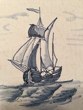 Antique Dutch Delft Delftware Tile Blue and White Tile Sailboat Ship Boat 18th C