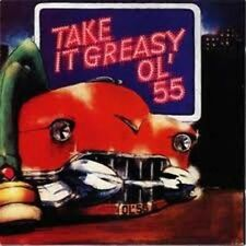 Take It Greasy 2005 Ol55 CD