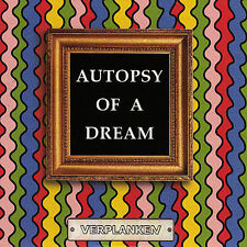 NEW Autopsy Of A Dream (Audio CD)