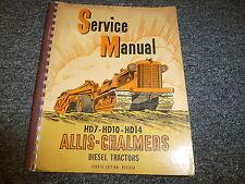 Allis Chalmers HD7 HD10 HD14 Diesel Crawler Tractor Shop Service Repair Manual