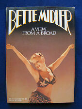 View From a Broad SIGNED by BETTE MIDLER to Celebrity Columnist GEORGE CHRISTY