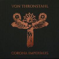 VON THRONSTAHL - CORONA IMPERIALIS 3CD-BOX  Death in June Triarii Der Blutharsch
