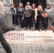 The Girls Won't Leave the Boys Alone - Cherish the Ladies (CD, 2001) New!