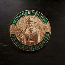 Dan Breen Badge Irish Republican IRA Independence War 1921 Freedom fight Ireland