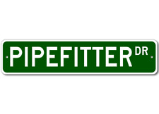 Pipefitter Drive Street Sign Personalized Custom Metal Signs - Aluminum