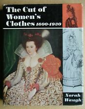 The Cut of Women's Clothes 1600-1930. Norah Waugh. 1968 HB DJ 1st. Illustrated