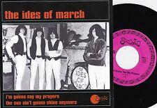 Ides Of March ORIG US PS 45 I'm gonna say my prayers NM Sundazed Garage Psyche