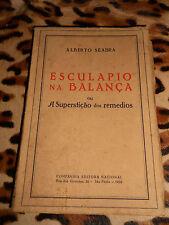 Esculapio na balança - Alberto Seabra - Companhia Editora Nacional - 1929
