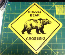 Grizzly Bear Crossing Sign 7.5 x 7.5 inches flexible plastic - made in the USA