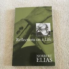NORBERT ELIAS. REFLECTIONS ON A LIFE. 0745613837