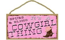 """SPURS & BLING, IT'S A COWGIRL THING Primitive Wood Hanging Sign 5"""" x 10"""""""