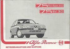 ALFA ROMEO 75 Twin SPARK  2.0 / 6V 3.0 Betriebsanleitung 1987 1988 Handbuch BA