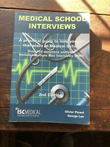 Medical School Interviews 2nd Edition Picard and Lee