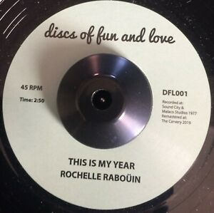 ROCHELLE RABOUIN - THIS IS MY YEAR - 70's SOUL