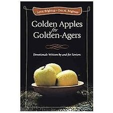 Golden Apples for Golden-Agers : Devotionals Written by and for Seniors by...