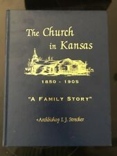 The Church In Kansas 1850-1905 I.J. Strecker 2000 History Catholic Letters Detai