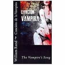 Cancion de la Vampira by William Rand (2013, Paperback)