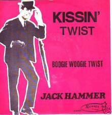 "JACK HAMMER - Kissin' Twist / Boogie Woogie Twist 7"" 45"