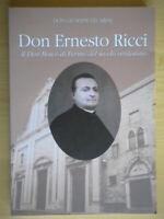 Don Ernesto Ricci, il don Bosco di Fermo Cecarini religione marche 817 nuovo