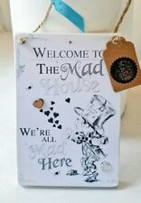 Mad Hatter Welcome to the mad house sign Alice in wonderland Handmade Bespoke