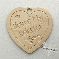 **LOVE** Carved Wooden Craft Shape - 'You're My Lobster' Heart.
