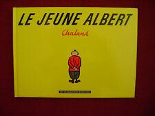 CHALAND - Le jeune Albert - Les Humanoïdes Associés