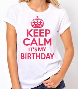🔥 Keep Calm its My Birthday Women T-shirt Birthday girl crown Ladies shirt Gift