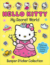 NEW HELLO KITTY - MY SECRET WORLD - BUMPER STICKER COLLECTION