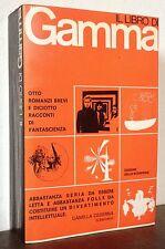 Il libro di GAMMA  Anno I vol I Edizioni dello Scorpione 1965