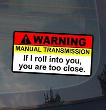 Warning Manual Tranny Vinyl Decal Sticker JDM Racing Drift Low Funny (WrnManulT)