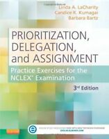 Prioritization Delegation And Assignment  by Linda Lacharity