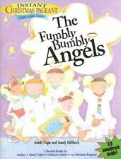 Fumbly Bumbly Angels [With CD] (Instant Christmas Pageant)