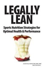 Legally Lean: Sports Nutrition Strategies for Optimal Health & Performance Dorf