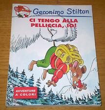 GERONIMO STILTON Ci tengo alla pelliccia, io! Ediz. speciale KINDER 2004