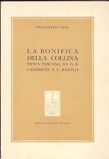 Lami: La bonifica della collina tipica toscana da G.B. Landeschi a C. Ridolfi