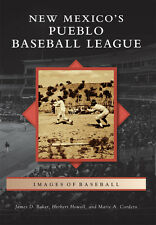New Mexico?s Pueblo Baseball League [Images of Baseball] [NM]