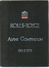 Rolls Royce Alpine Compendium 1913 fiabilité procès & 1973 RALLYE commémoratives