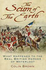 New, 'The Scum of the Earth': What Happened to the Real British Heroes of Waterl