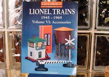 Greenbergs Guide to Lionel Trains Volume VI Accessories 1945 - 1969