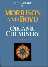 Study guide to Morrison and Boyd Organic Chemistry, 6th Edition