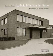 Fachbuch Ludwig Mies van der Rohe, Architektur für die Seidenindustrie, NEU, EN